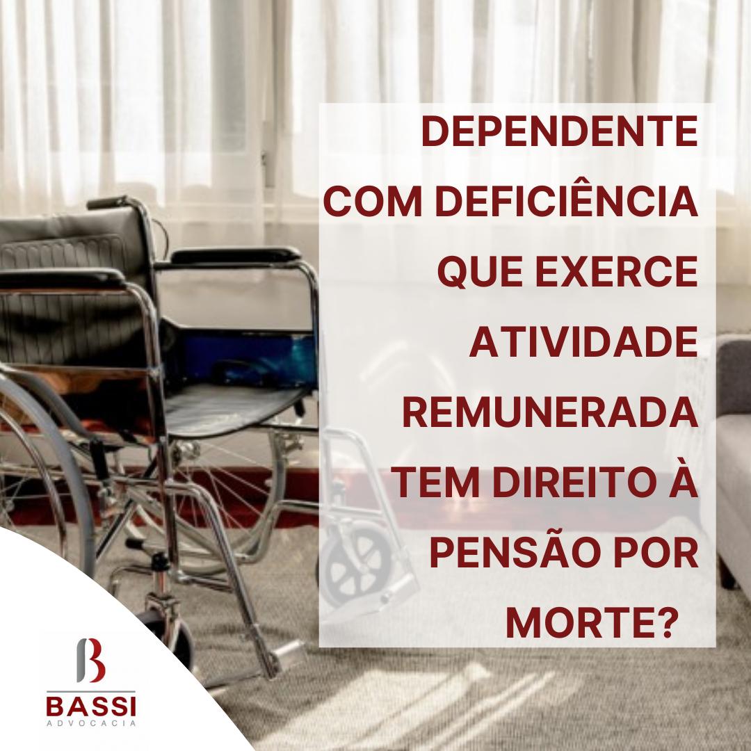 You are currently viewing Dependente com deficiência que exerce atividade remunerada tem direito à pensão por morte?